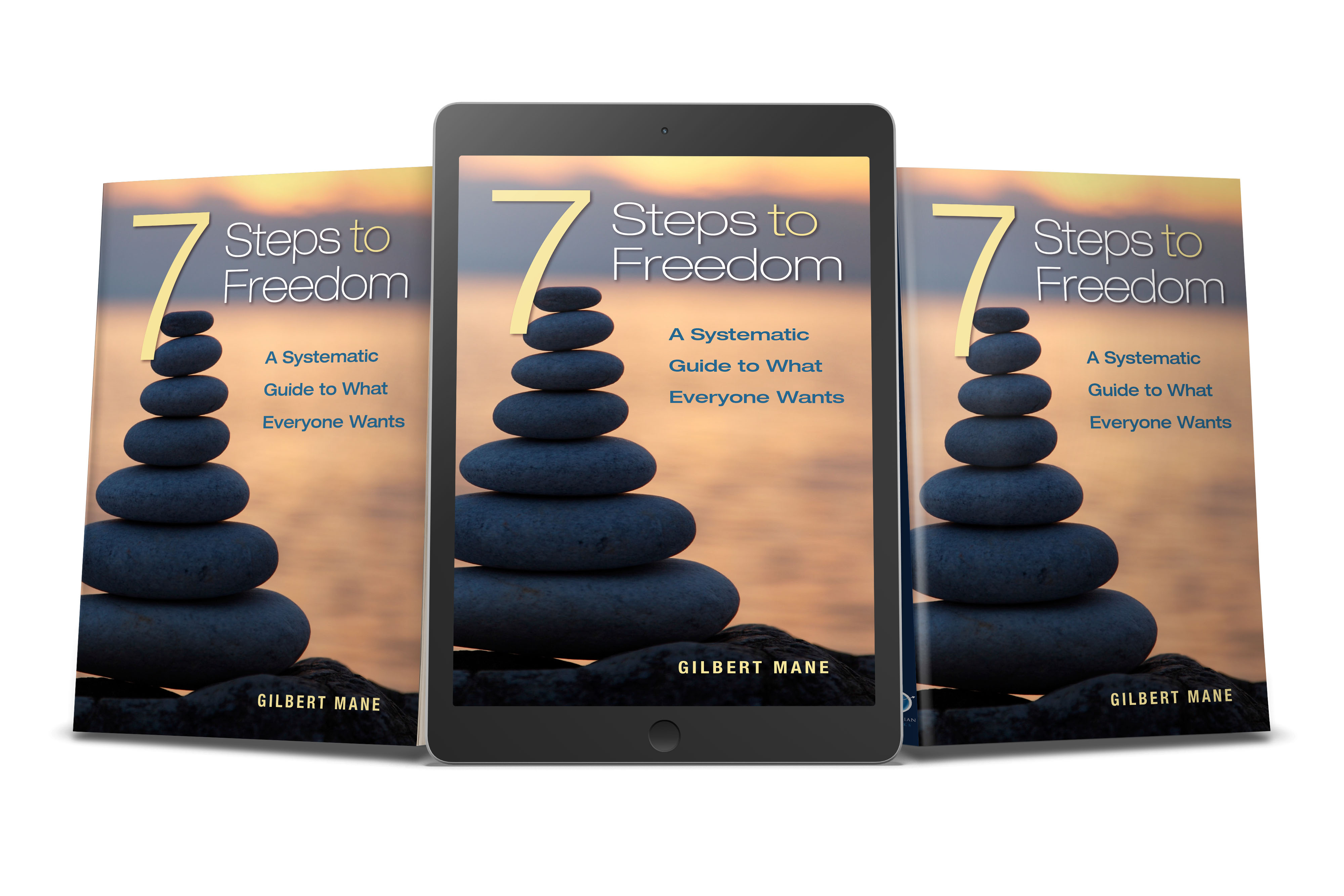 7 Steps to Freedom by Gilbert Mane
